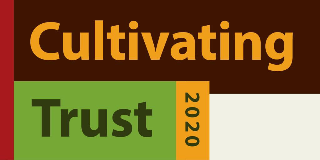 Cultivating Trust 2020